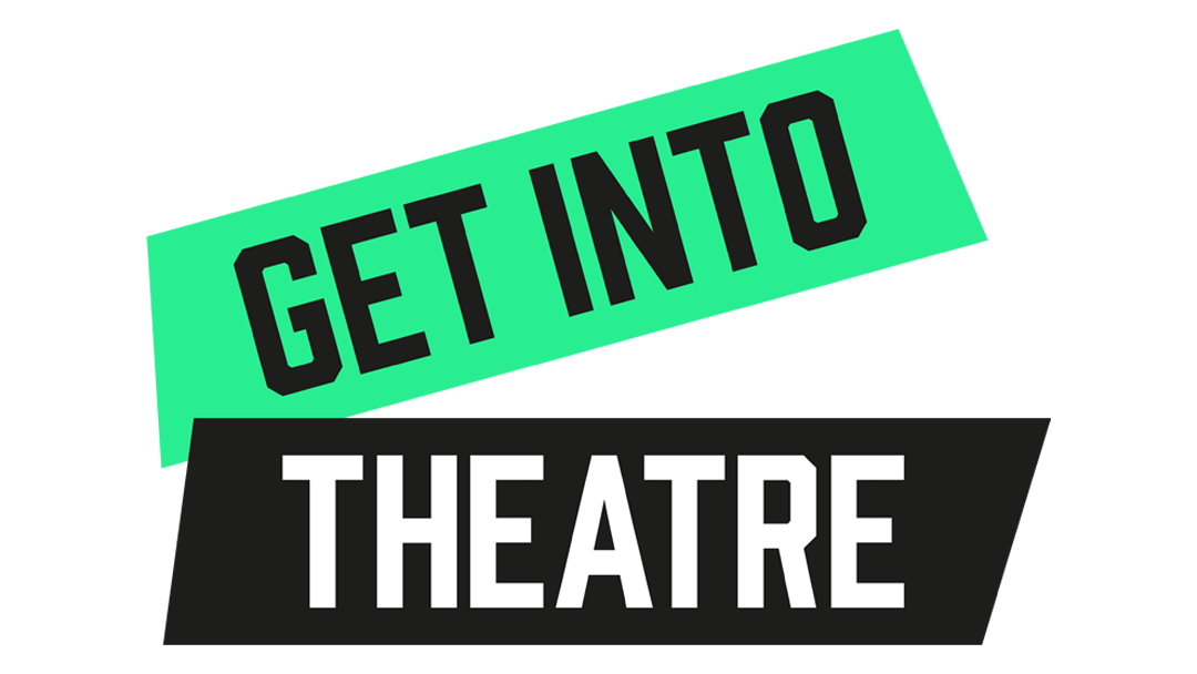 Get Into Theatre Has Launched!