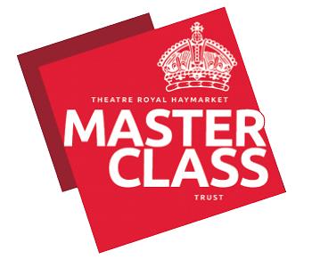 Theatre Royal Haymarket Masterclass Trust